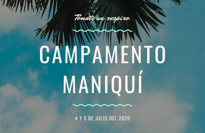 Campamento Maniquí